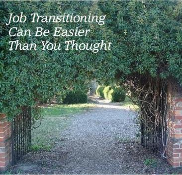 Job Transitioning Can Be Easier Than You Thought